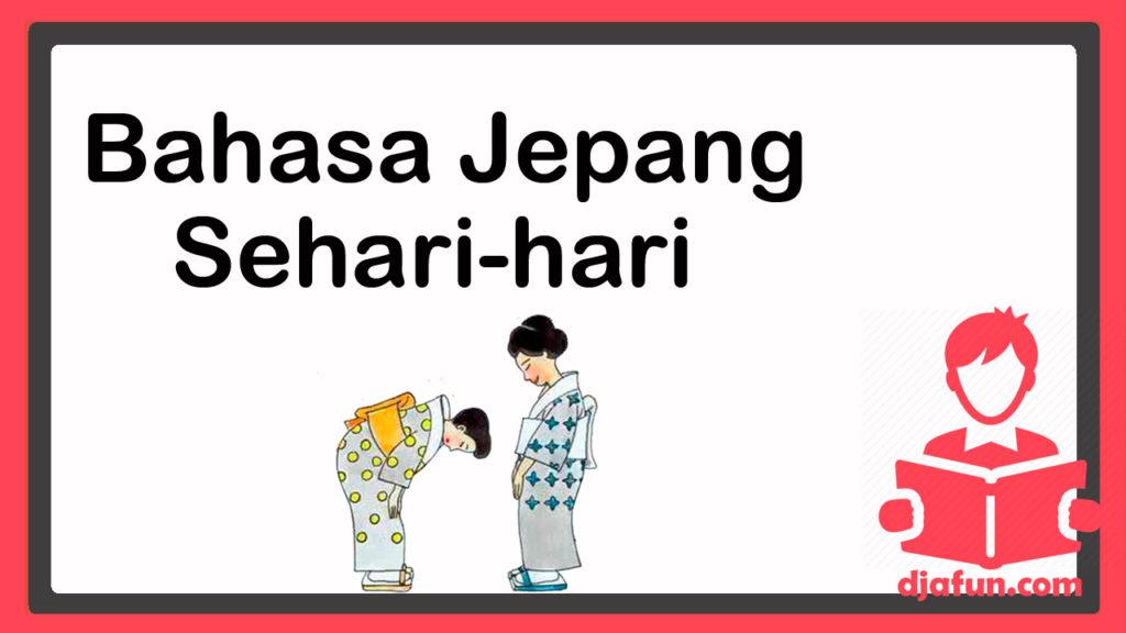 bahasa jepang sehari-hari